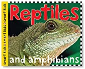 Smart Kids Reptiles: and Amphibians