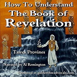 How to Understand the Book of Revelation Audiobook
