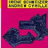 Irène Schweizer - Andrew Cyrille