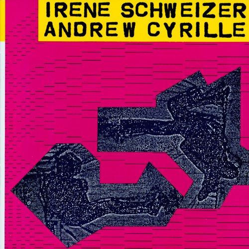 - Irène Schweizer - Andrew Cyrille