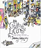 """The Creative License - Giving Yourself Permission to be the Artist You Truly Are"" av Danny Gregory"