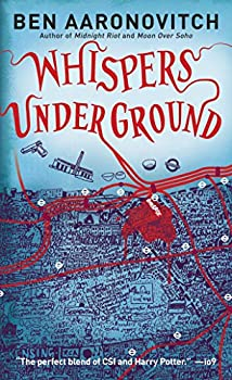 Whispers Under Ground (PC Peter Grant Book 3) Kindle Edition by Ben Aaronovitch (Author)