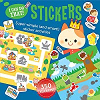 I Can Do That: Stickers: Super Simple (and Smart!) Sticker Activities