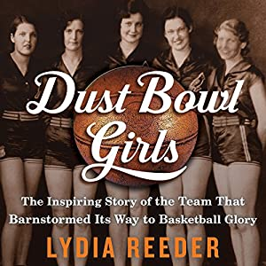 Dust Bowl Girls Audiobook
