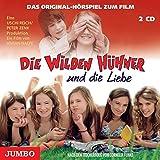 Die wilden Hühner und die Liebe: Das Original Hörspiel zum Film