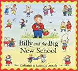 Billy and the Big New School, Laurence Anholt, 0807507431