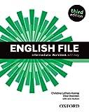English File third edition: English File 3rd Edition Intermediate. Workbook with Key