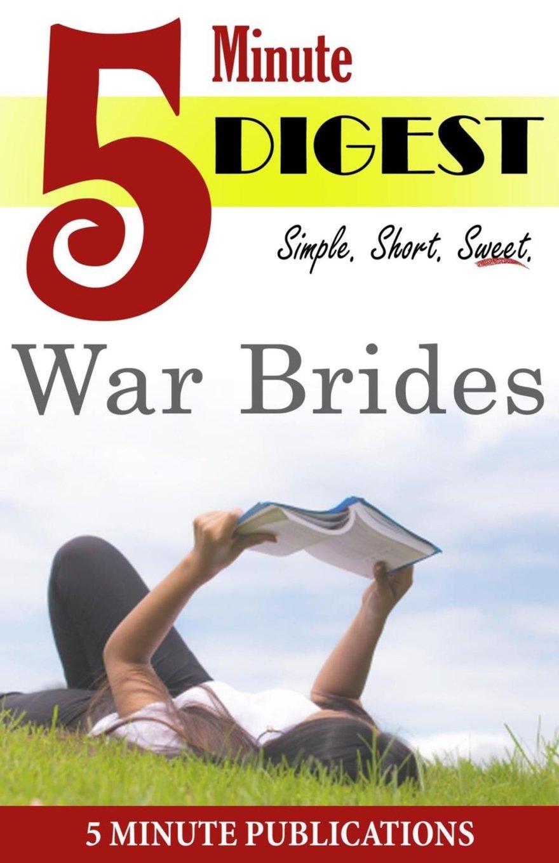 War Brides: 5 Minute Digest: Study Notes & Book Reviews pdf epub