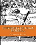 University of Texas Baseball, Cameron Silver, 1448649978