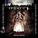 Ghoul Audiobook by Brian Keene Narrated by Chet Williamson