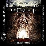 Ghoul | Brian Keene