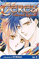 Ceres: Celestial Legend, Volume 2: Yuhi