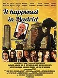 It happened in Madrid