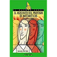 3l 4S3S1N4T0 D3L PR0F3S0R D3 M4T3M4T1C4S / The Math Teacher's Murder, A partir de 12 Años (Literatura Infantil (A partir…