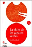 La chica de los zapatos verdes (Bk & CD) / The Girl With the Green Shoes (Bk & CD) (Leer En Espanol Level 2) (Spanish Edition)
