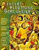 Inside Electronic Game Design, Arnie Katz, 1559586699