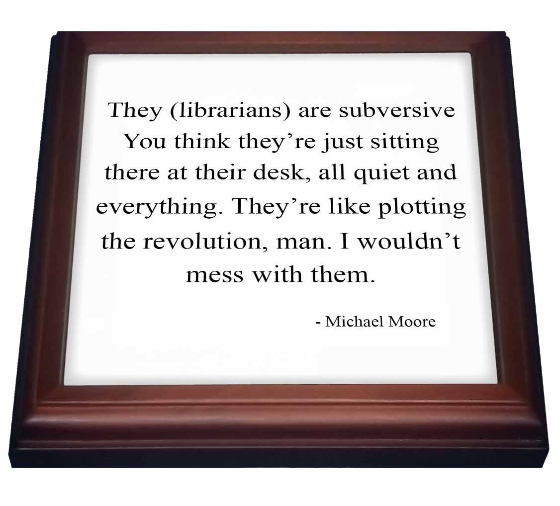 3dRose trv_161074_1 They Librarians are subversive Trivet with Tile, 8 by 8