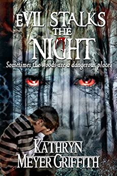 Evil Stalks the Night by [Griffith, Kathryn Meyer]
