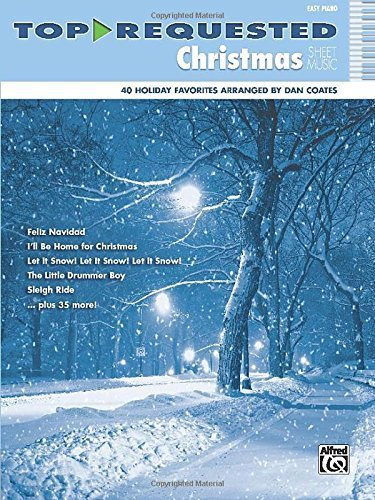 Top-Requested Christmas Sheet Music: Easy Piano (Top-Requested Sheet Music) by Coates, Dan (2013) Sheet ()