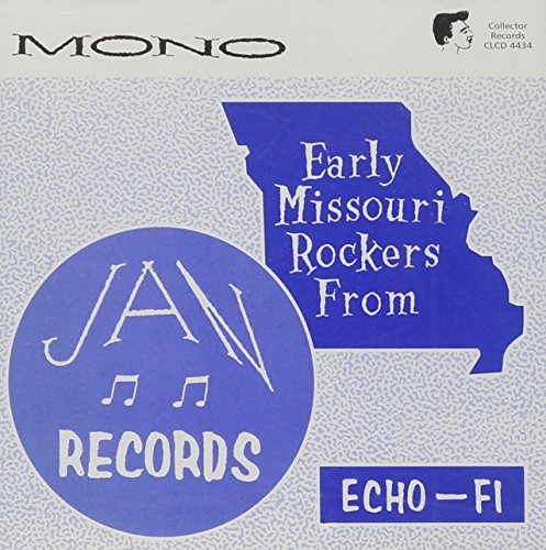 - Early Missouri Rockers From Jan Records