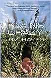 Plains Crazy: A Mad Dog & Englishman Mystery #3 (Mad Dog & Englishman Series)