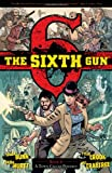 The Sixth Gun, Cullen Bunn, Tyler Crook, Bill Crabtree, 1934964956