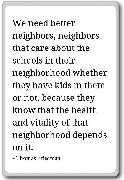 Amazoncom We Need Better Neighbors Neighbors That Ca Thomas