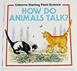 How Do Animals Talk?, Susan Mayes, 0746006004