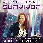 Survivor: Vicky Peterwald, Book 2 | Mike Shepherd