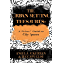 The Urban Setting Thesaurus: A Writer's Guide to City Spaces