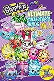 Ultimate Collector's Guide: Volume 3 (Shopkins)