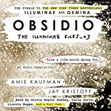Obsidio Audiobook by Amie Kaufman, Jay Kristoff Narrated by Olivia Taylor Dudley, Carla Corvo, full cast