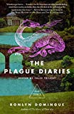 The Plague Diaries: Keeper of Tales Trilogy: Book Three (The Keeper of Tales Trilogy) Hardcover – August 29, 2017 by Ronlyn Domingue