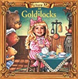 Picture Me As Goldilocks, Dandi Daley Mackall, 1571515291