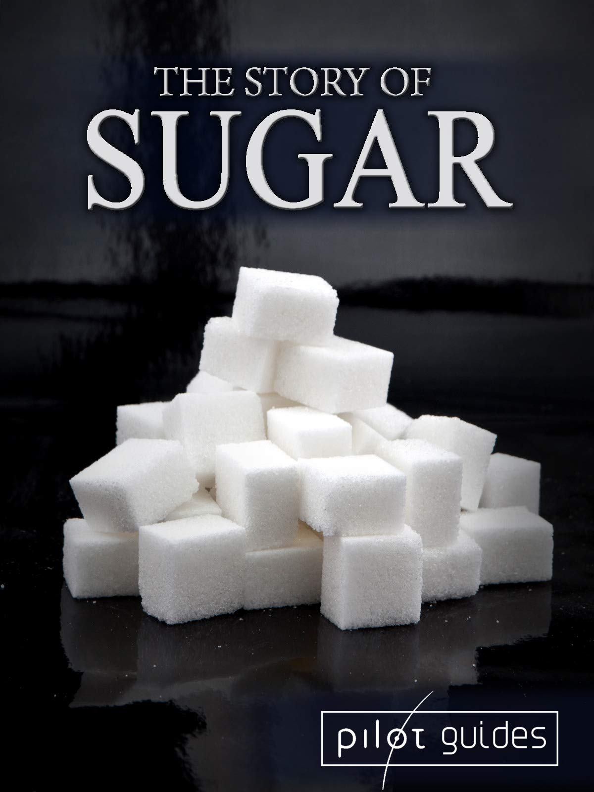 The Story of Sugar on Amazon Prime Instant Video UK