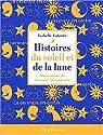 Histoires du soleil et de la lune par Lafonta
