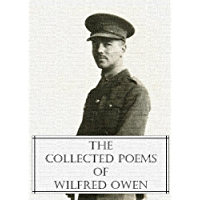 The Collected Poems of Wilfred Owen