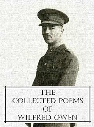 Amazon.com: The Collected Poems of Wilfred Owen eBook: Wilfred ...
