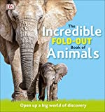 The Incredible Fold-Out Book of Animals