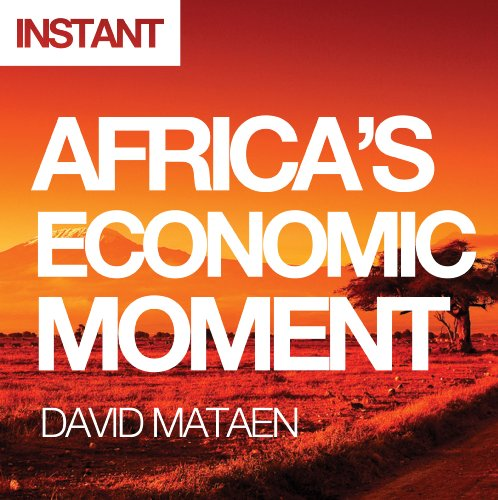 Books : Africa's Economic Moment: Why This Time Is Different