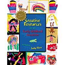 Creative Resources for the Early Childhood Classroom