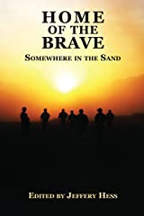 Home of the Brave: Somewhere in the Sand Kindle Edition