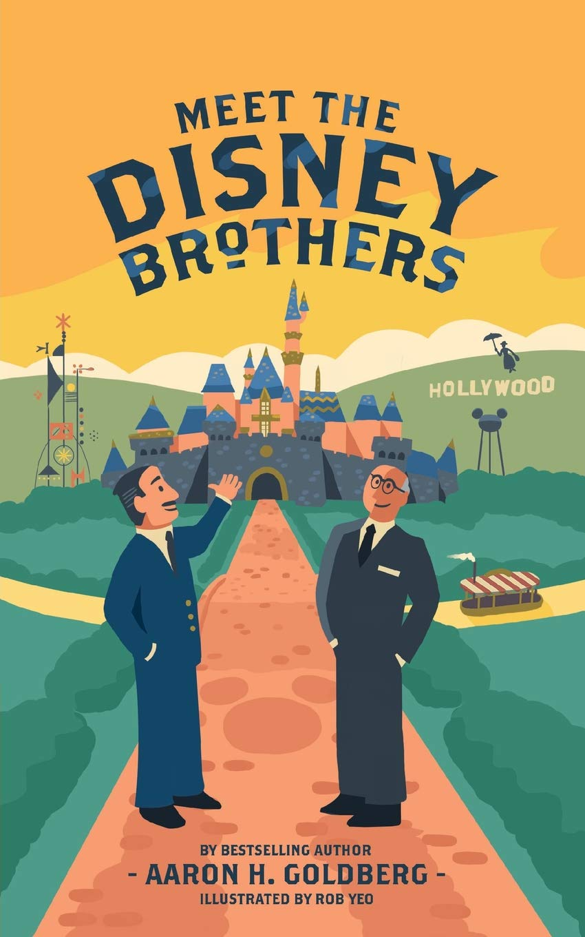 Meet The Disney Brothers  A Unique Biography About Walt Disney