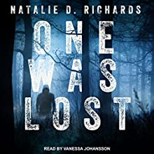 One Was Lost Audiobook by Natalie D. Richards Narrated by Vanessa Johansson