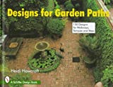 Designs for Garden Paths, Heidi Howcroft, 076430383X