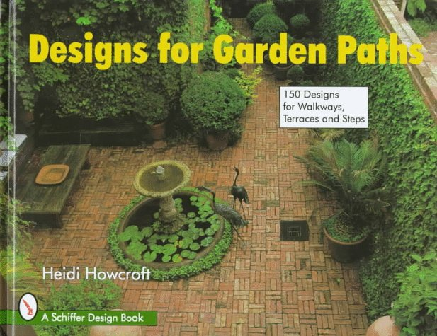 Designs for Garden Paths (Schiffer Design Books)