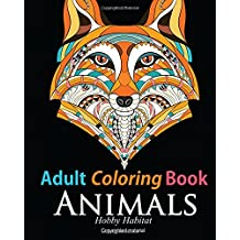 Adult Coloring Book: Animals: Coloring Book for Grownups Featuring 34 Beautiful Animal Designs