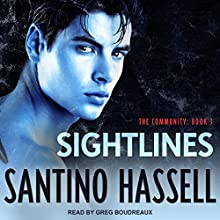 Sightlines: The Community, Book 3 Audiobook by Santino Hassell Narrated by Greg Boudreaux