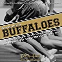 Running with the Buffaloes: A Season Inside with Mark Wetmore, Adam Goucher, and the University of Colorado Men's Cross Country Team Audiobook by Chris Lear Narrated by Adam Verner
