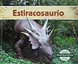 Estiracosaurio (Styracosaurus) (Spanish Version) (Dinosaurios/ Dinosaurs) (Spanish Edition)